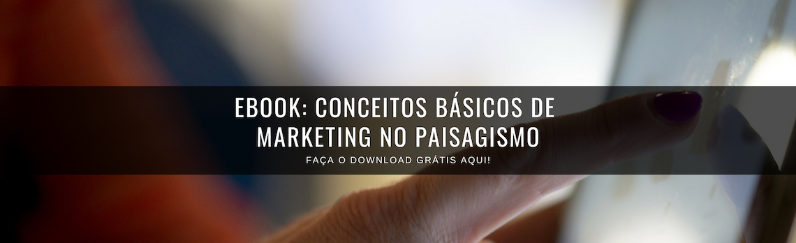 E-book gratuito: Conceitos básicos de marketing para paisagistas